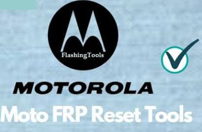Moto FRP Bypass Tool Download –